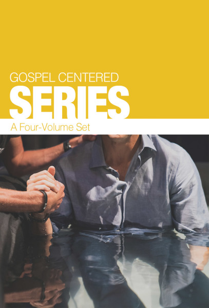 Gospel-Centered Collection (4 Vols.)