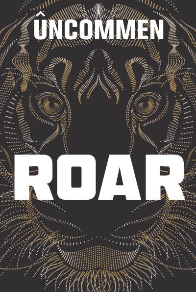 ROAR - an Uncommen Devotional