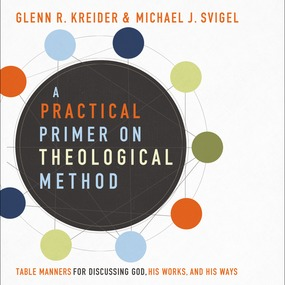 Practical Primer on Theological Method by Michael J. Svigel and Glenn R. Krei...