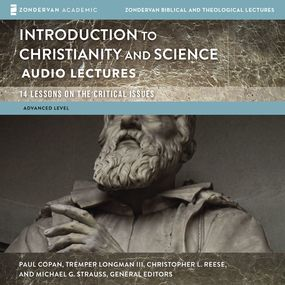 Introduction to Christianity and Science: Audio Lectures by Paul Copan, Zondervan , Tremper Lon...