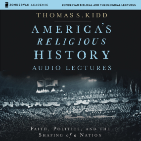 America's Religious History: Audio Lectures
