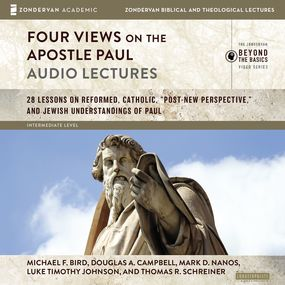 Four Views on the Apostle Paul: Audio Lectures by Luke Timothy Johnson, Michael F. Bi...