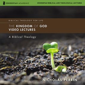Kingdom of God: Audio Lectures
