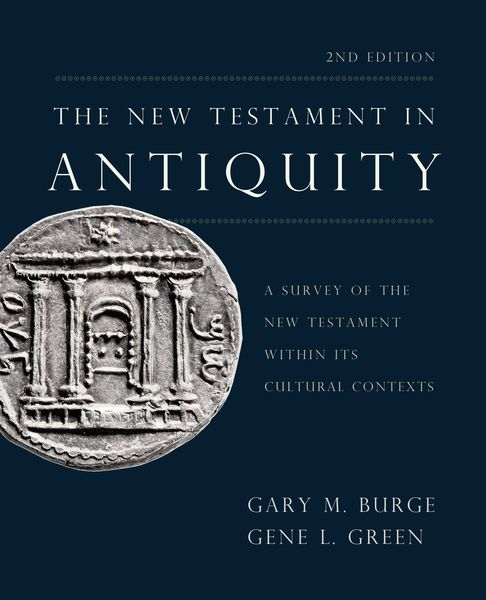 New Testament in Antiquity, 2nd Edition