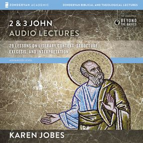 2 and 3 John: Audio Lectures