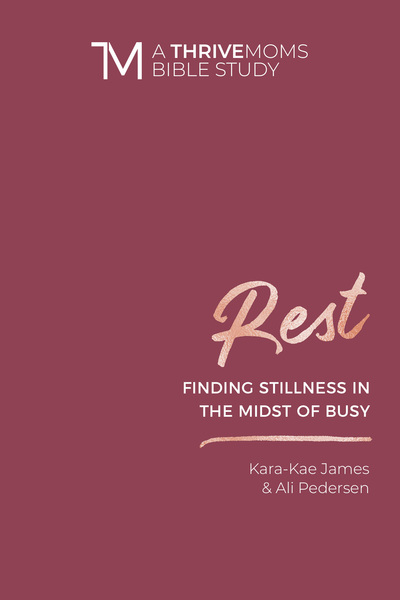Rest: Finding Stillness in the Midst of Busy