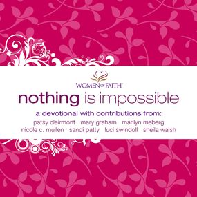 Nothing Is Impossible by Women of Faith...