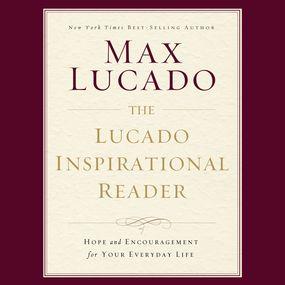Lucado Inspirational Reader