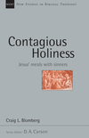 New Studies in Biblical Theology - Contagious Holiness: Jesus' Meals with Sinners (NSBT)