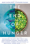 The End of Hunger: Renewed Hope for Feeding the World