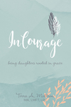 Courageous: Being Daughters Rooted in Grace