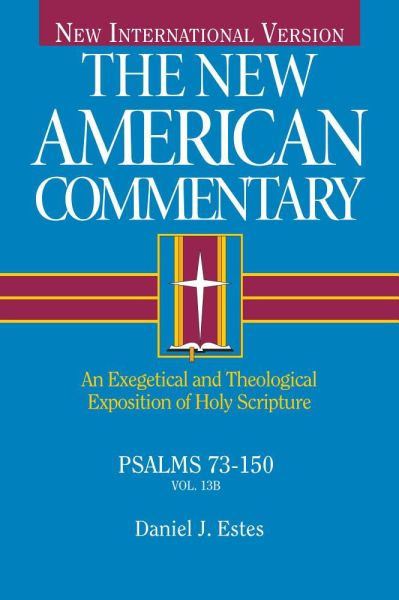 New American Commentary — Psalms 73-150 (NAC)