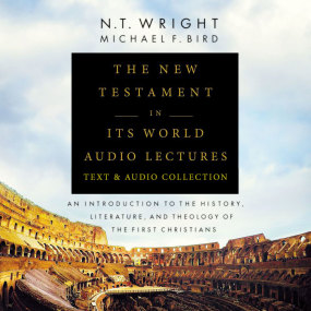 New Testament in its World Text & Audio Lecture Collection by Michael F. Bird and N. T. Wright...