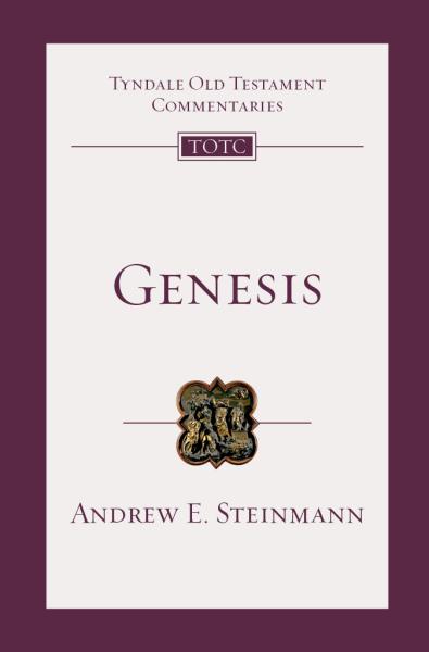 Tyndale Old Testament Commentaries: Genesis (Steinmann, 2019) —  TOTC