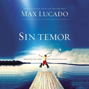 Sin temor by Max Lucado...