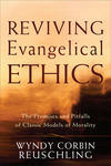 Reviving Evangelical Ethics: The Promises and Pitfalls of Classic Models of Morality