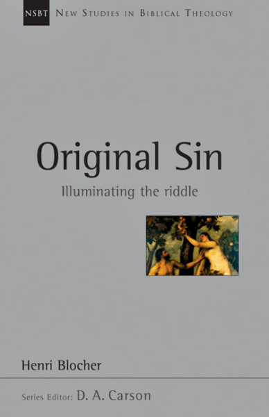 New Studies in Biblical Theology - Original Sin – Illuminating the Riddle (NSBT)