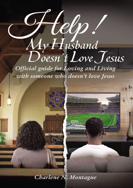Help! My Husband Doesn't Love Jesus