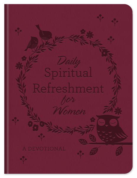 Daily Spiritual Refreshment for Women: A Devotional