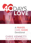 40 Days of Love: A Prayer, Care, Share Devotional