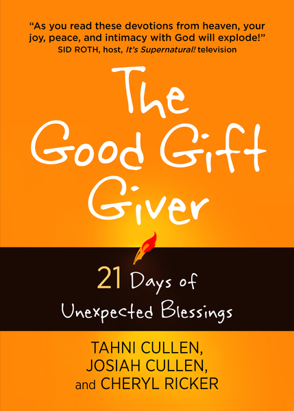 The Good Gift Giver: 21 Days of Unexpected Blessings