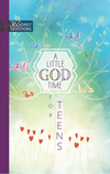 A Little God Time for Teens: 365 Daily Devotions