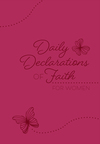 Daily Declarations of Faith: For Women