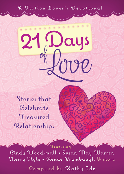21 Days of Love: Stories That Celebrate Treasured Relationships