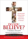 Do You Believe?: 40-Day Devotional