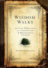 Wisdom Walks: 40 Life Principles for a Significant and Meaningful Journey
