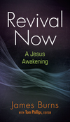 Revival Now: A Jesus Awakening