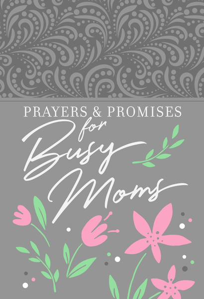 Prayers & Promises for Busy Moms