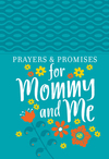 Prayers & Promises for Mommy and Me