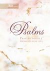 Psalms 365: Prayers, Praise & Promises