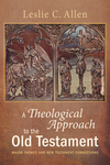 Theological Approach to the Old Testament