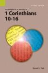 Exegetical Summary: 1 Corinthians 10-16, 2nd Ed. (SILES)