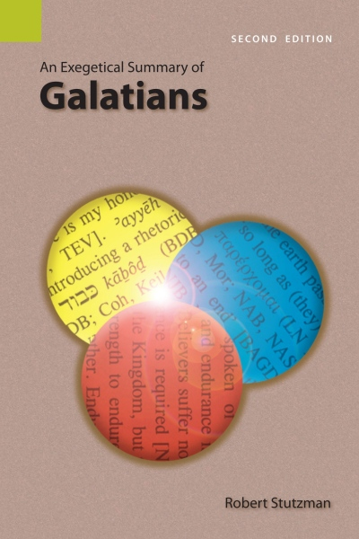Exegetical Summary: Galatians, 2nd Ed. (SILES)