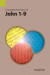Exegetical Summary: John 1-9 (SILES)