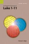 Exegetical Summary: Luke 1-11, 2nd Ed. (SILES)