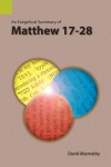 Exegetical Summary: Matthew 17-28 (SILES)