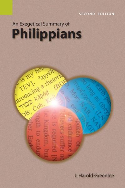 Exegetical Summary: Philippians, 2nd Ed. (SILES)