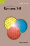 Exegetical Summary: Romans 1-8, 2nd Ed. (SILES)