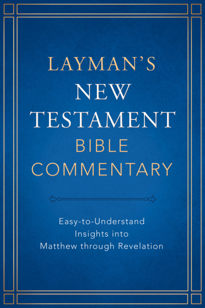 Layman's New Testament Bible Commentary