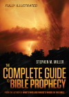 Complete Guide to Bible Prophecy
