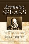 Arminius Speaks