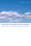 Foretaste of Heaven amidst Suffering