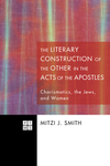 Literary Construction of the Other in the Acts of the Apostles