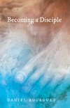 Becoming a Disciple