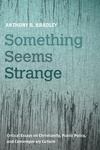 Something Seems Strange