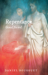 Repentance—Good News!
